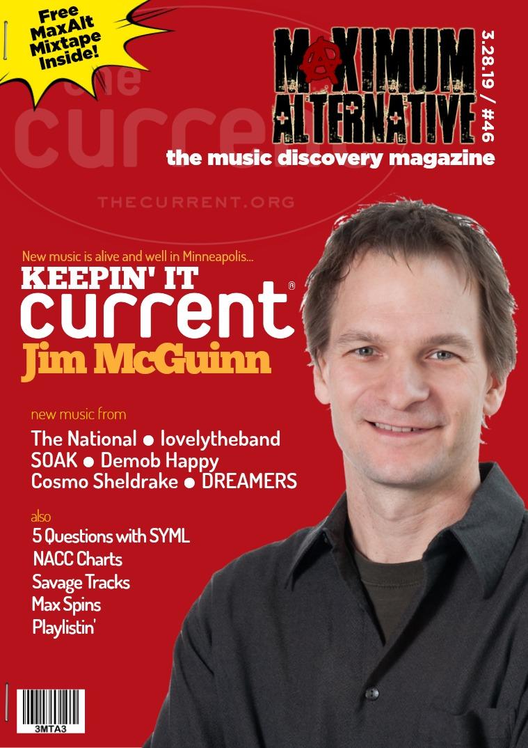 Maximum Alternative Issue 46 KCMP's Jim McGuinn. Keepin' It Current.