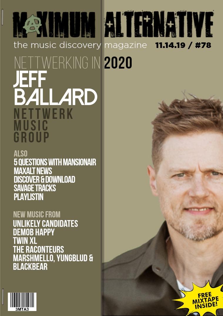 Issue 78 Jeff Ballard of Nettwerk Music.