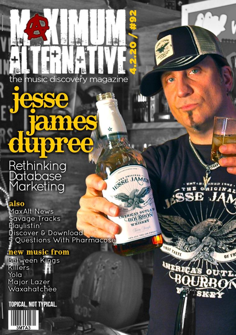 Maximum Alternative Issue 92 Jesse James Dupree & Mixer Radio