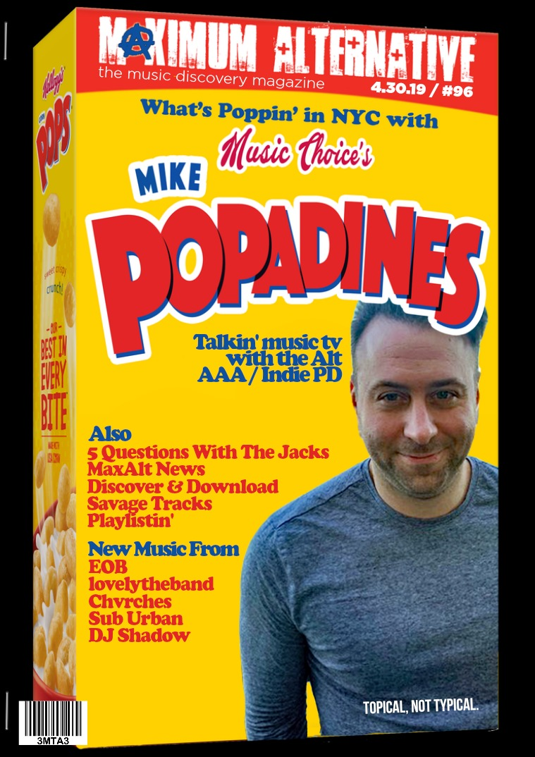 Maximum Alternative Issue 96 Mike Popadines of Music Choice