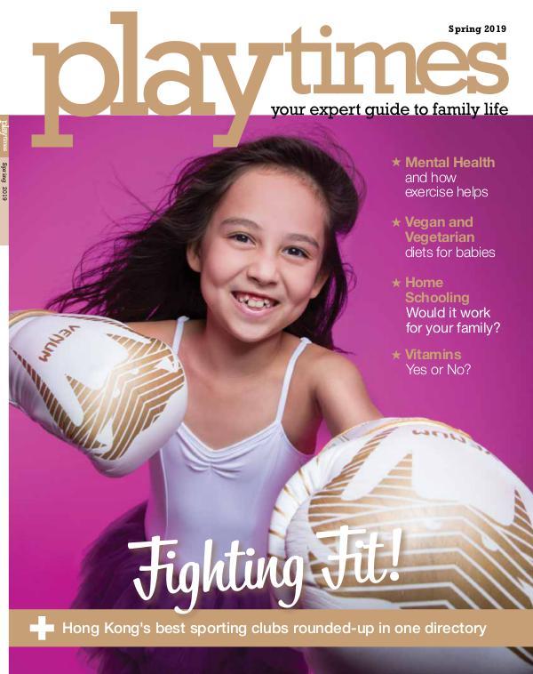 Playtimes HK Magazine Spring 2019 Issue