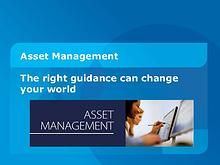 Asset Management: The right guidance can change your world.