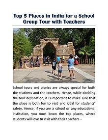 Top 5 Places in India for a School Group Tour with Teachers