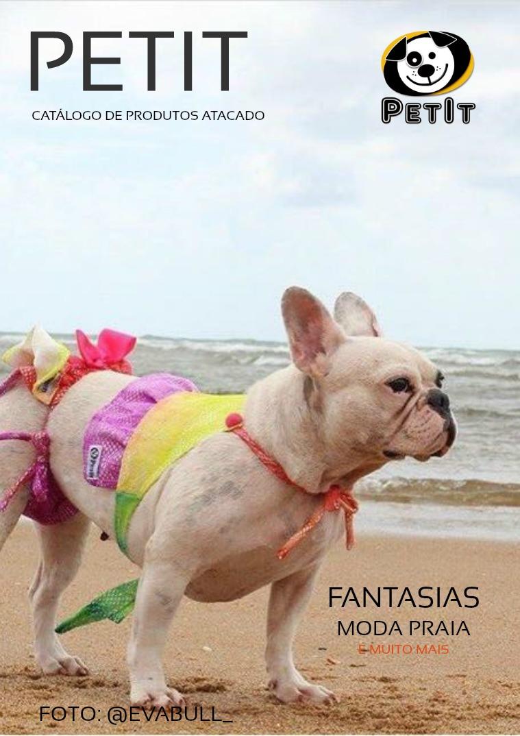 Catalogo de Roupas PetIt no atacado Fantasias e moda-praia/ Costumes and beachwear
