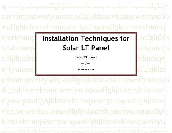 Installation Techniques for Solar LT Panel Installation Techniques for Solar LT Panel