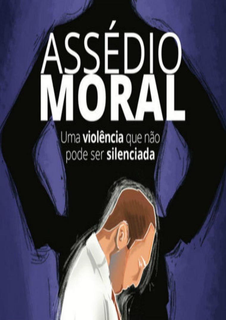 ASSÉDIO MORAL -  ESTÁCIO SANTO AMARO