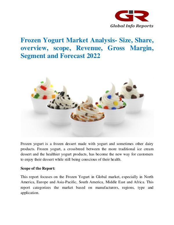 Global Info Research- market Research Reports Frozen Yogurt Market