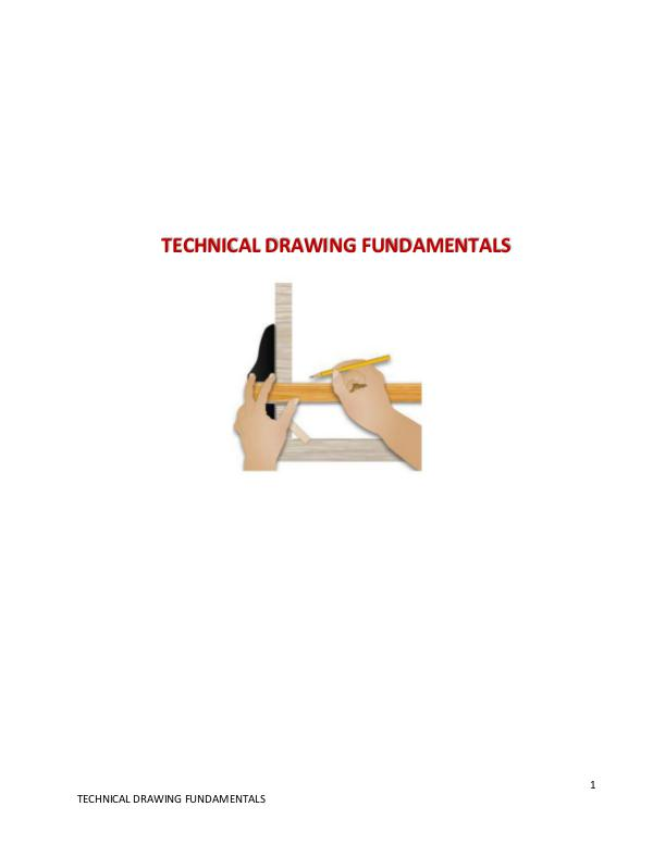 TECHNICAL DRAWING FUNDAMENTALS TECHNICAL DRAWING FUNDAMENTALS