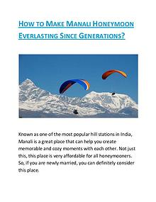 HOW TO MAKE MANALI HONEYMOON EVERLASTING SINCE GENERATIONS?