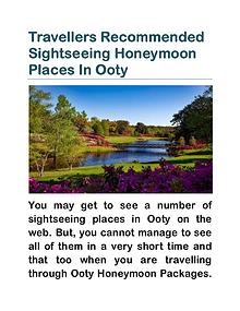 Travellers Recommended Sightseeing Honeymoon Places In Ooty