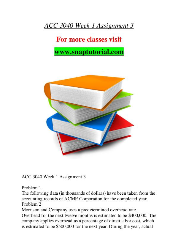 ACC 3040 help A Guide to career/Snaptutorial ACC 3040 help A Guide to career/Snaptutorial