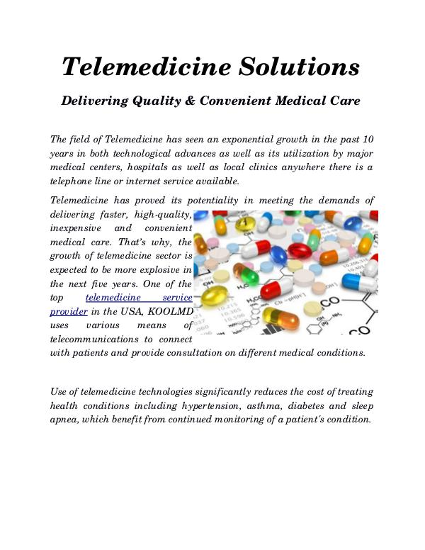 Telemedicine Solutions Changing The Medical World Telemedicine Solutions– Delivering Quality & Conve