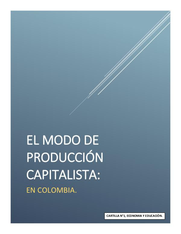 Cartilla: Modo de producción capitalista en Colombia 1