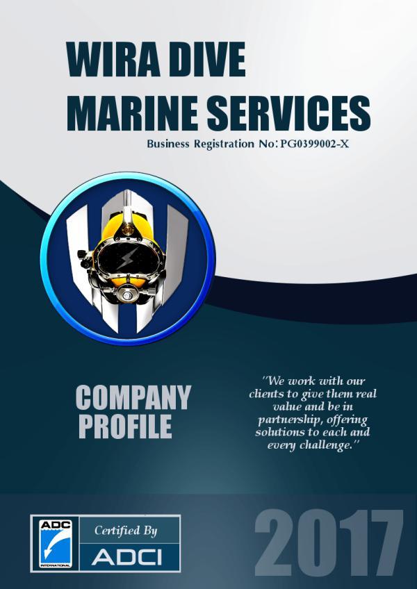 Wira Dive Marine Services Wira Dive Marine Services Company Profile 2017