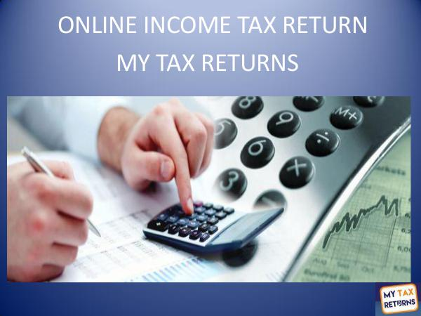 MyTaxReturns Online Income Tax Return - MyTaxReturns