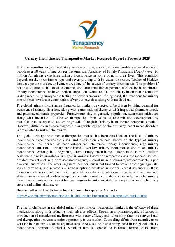 Urinary Incontinence Therapeutics Market Urinary Incontinence Therapeutics Market Research