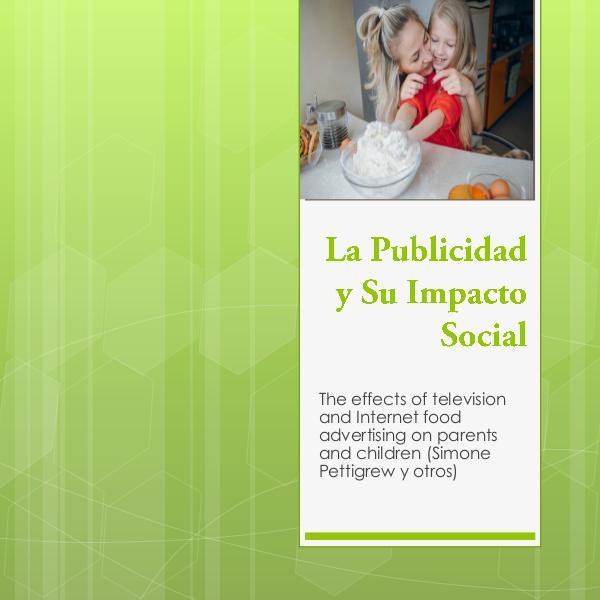 La publicidad y su impacto social La publicidad y su impacto social