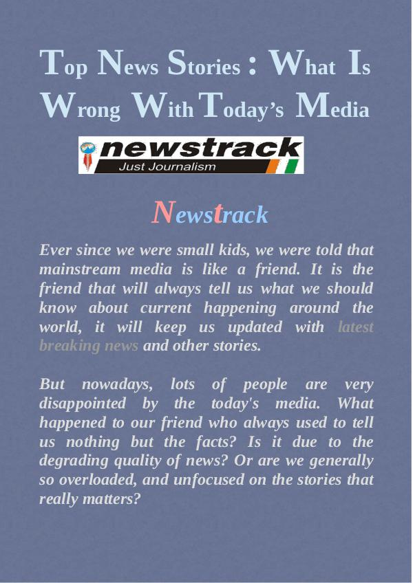 Top News Stories : What Is Wrong With Today's Media Top News Stories - What Is Wrong With Today's Medi