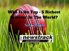 Who Is On Top? - 5 Richest Cricketer In The World