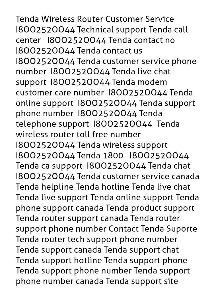 Tenda Wireless Router Customer Service I8OO252OO44 Technical support Tenda Wireless Router Customer Service I8OO252OO44