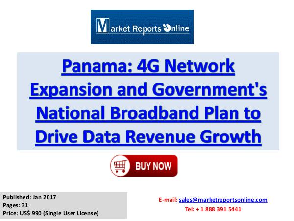 Telecom Service Market Panama 4G Network Expansion and Government's Natio