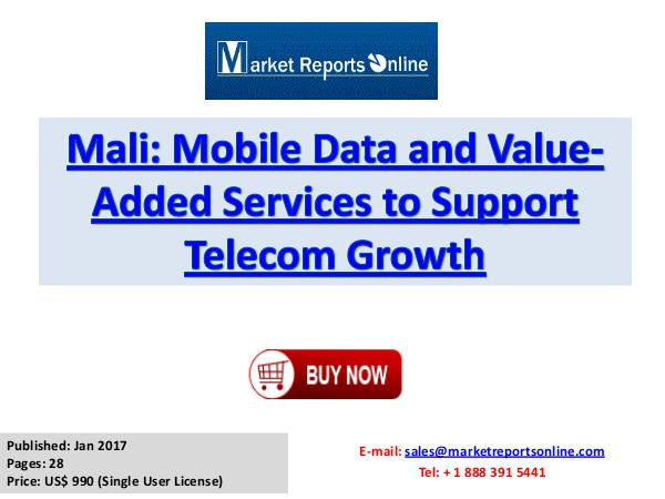 Mali Telecom Services Mali Mobile Data and Value-Added Services to Suppo