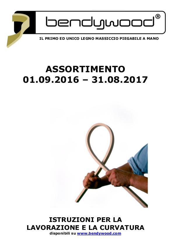 ASSORTIMENTO Bendywood 2016-2017 ASSORTIMENTO Bendywood 2016-2017