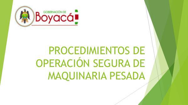 Procedimientos de operación segura de Maquinaria PROCEDIMIENTOS DE OPERACIÓN SEGURA DE MAQUINARIA P