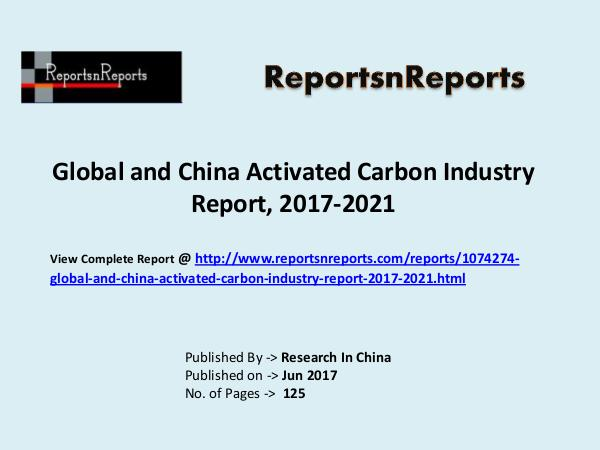 Activated Carbon Market Research Report and Trends Forecasts 2022 Activated Carbon Industry Overview, Trends