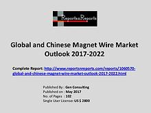 Magnet Wire Market Growth Analysis and Forecasts To 2022