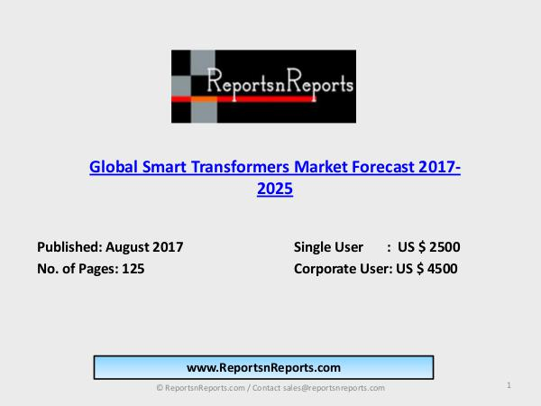 Smart Transformers Market 2017 - 2025 Smart Transformers Market Forecast 2017-2025
