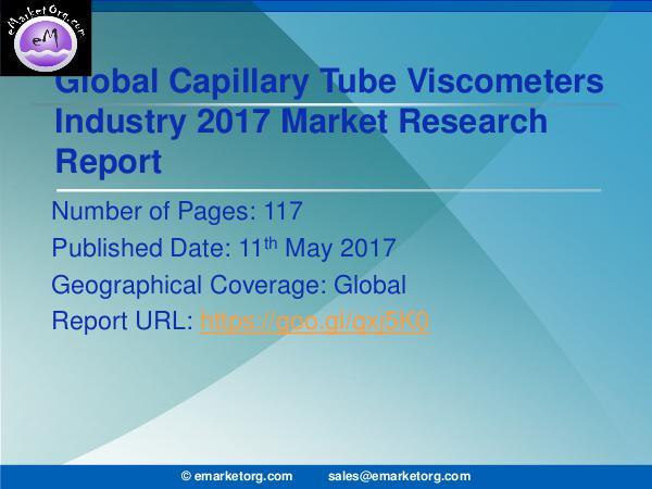 Global Capillary Tube Viscometers Market Research Report 2017 Capillary Tube Viscometers Market Industry Overvie