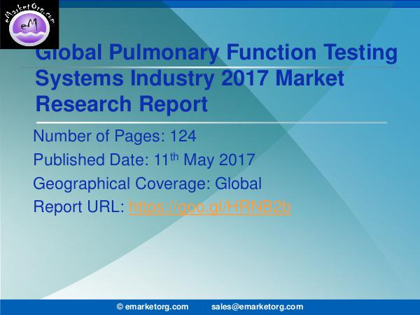 Global Pulmonary Function Testing Systems Market Research Report 2017 Pulmonary Function Testing Systems Market Emerging