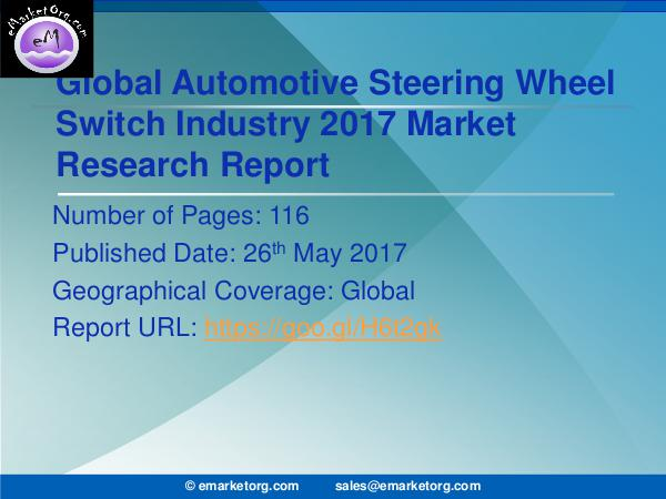 Global Automotive Steering Wheel Switch Market Research Report 2017 Automotive Steering Wheel Switch Market is Growing