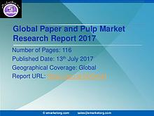 Global Paper and Pulp Market Research Report 2017