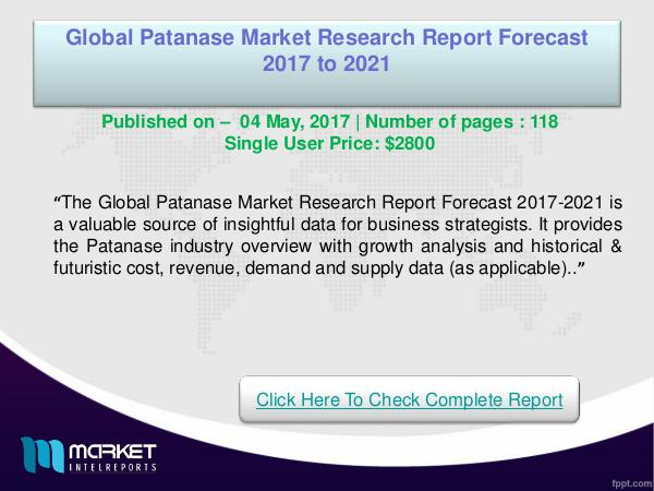 My first Magazine Global Patanase Market Analysis 2021- Latest Trend