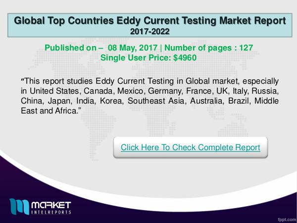Global Eddy Current Testing Market Report-2017-22