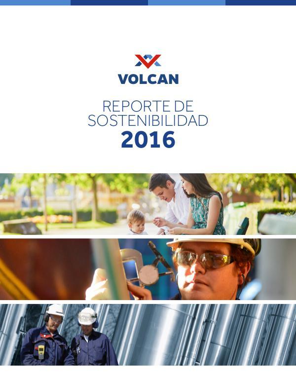 REPORTE DE SOSTENIBILIDAD 2016 - VOLCÁN REPORTE DE SOSTENIBILIDAD 2016 - VOLCAN