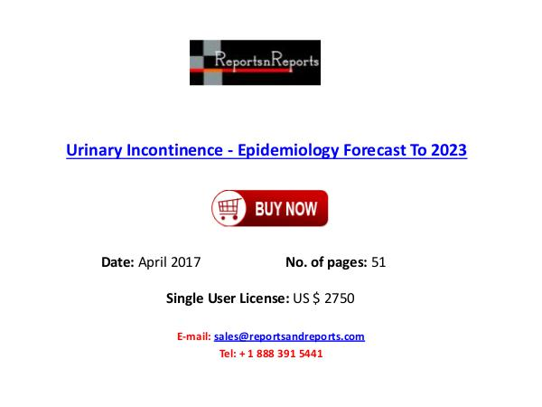 Urinary Incontinence Industry Pipeline Insights, 2017 Urinary Incontinence Market