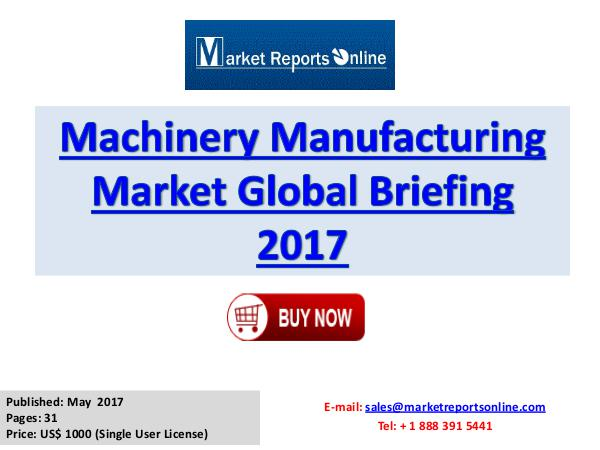 Machinery Manufacturing Industry Growth Analysis 2020 Machinery Manufacturing Market