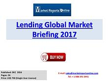 Lending Market Briefing 2017: Briefing Provides Strategists, Marketer
