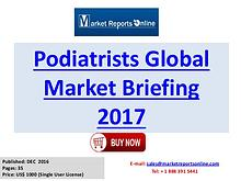 Podiatrists Global Industry Insights Report 2017