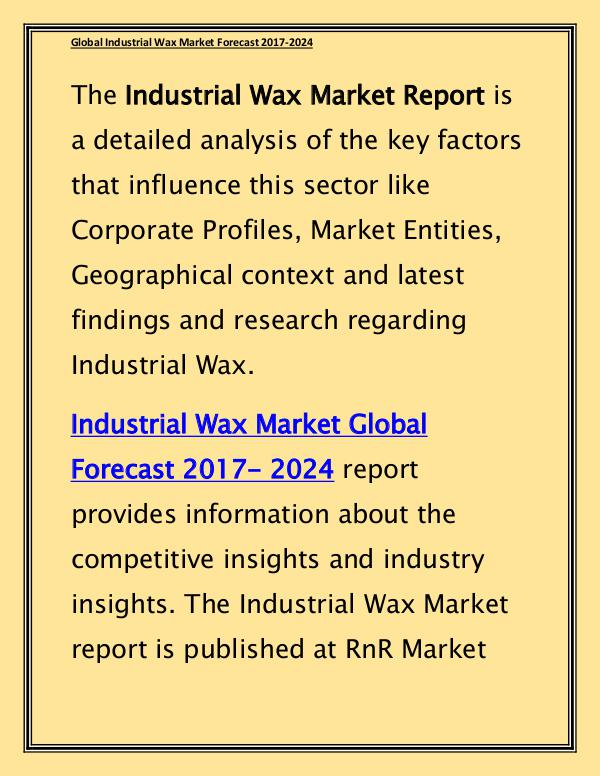 Industrial Wax Market Expected to Grow at CAGR 4.50% by 2024 Report April 2017