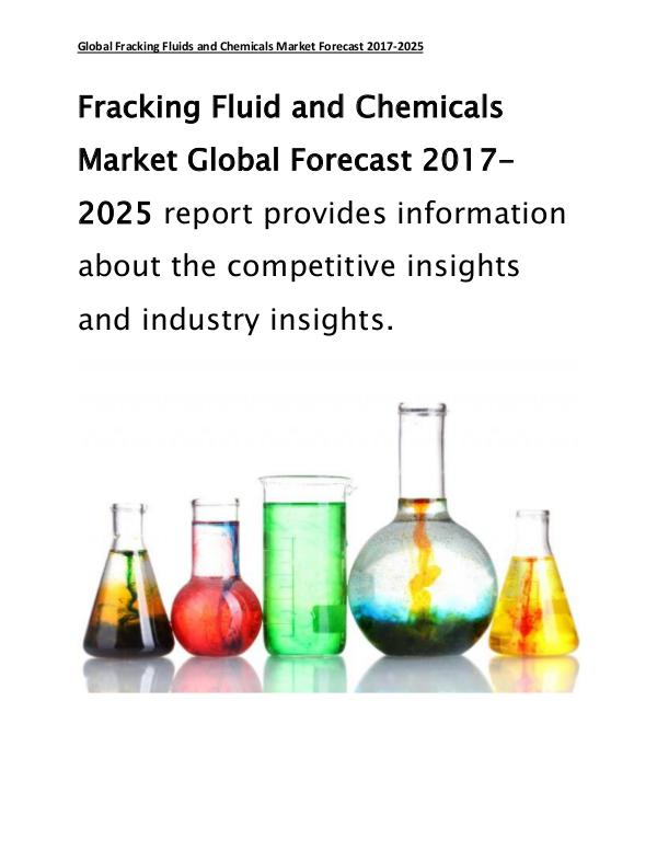 Global Fracking Fluid and Chemicals Market Forecast Report 2017 Aug 2017