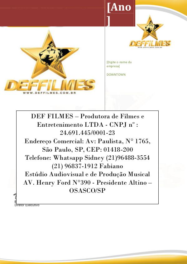 DEFMUSICRECORDS - PRODUTORA MUSICAL DEFFILMESRECORDS DISTRIBUIDORA DEFFILMES