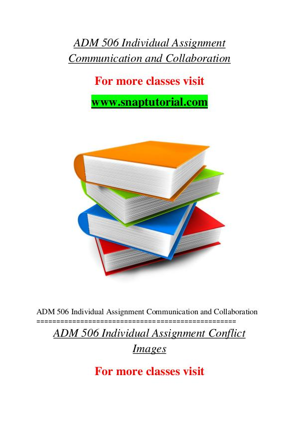 ADM 506 help A Guide to career/Snaptutorial ADM 506 help A Guide to career/Snaptutorial