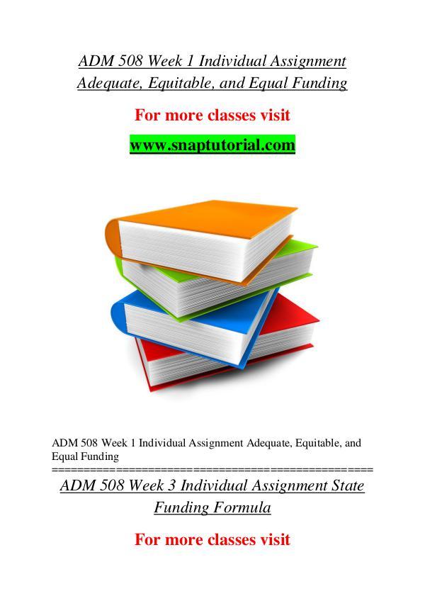 ADM 508 help A Guide to career/Snaptutorial ADM 508 help A Guide to career/Snaptutorial