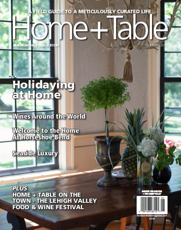 Home and Table Magazine: Greater Philadelphia Edition Summer 2017