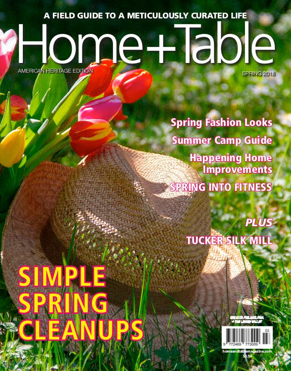 Home and Table Magazine: Greater Philadelphia Edition Spring 2018