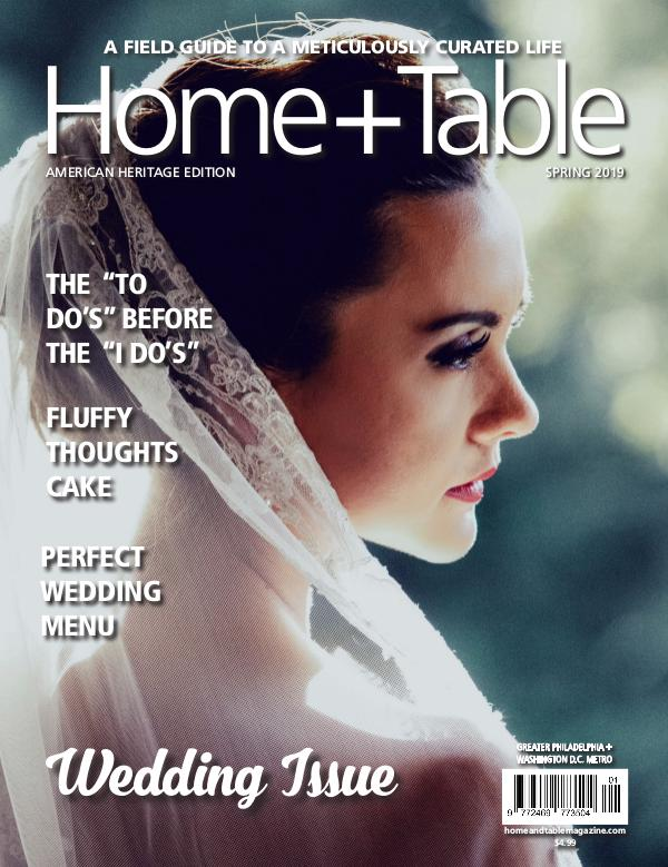 Home and Table Magazine: Greater Philadelphia Edition Spring Issue 2019